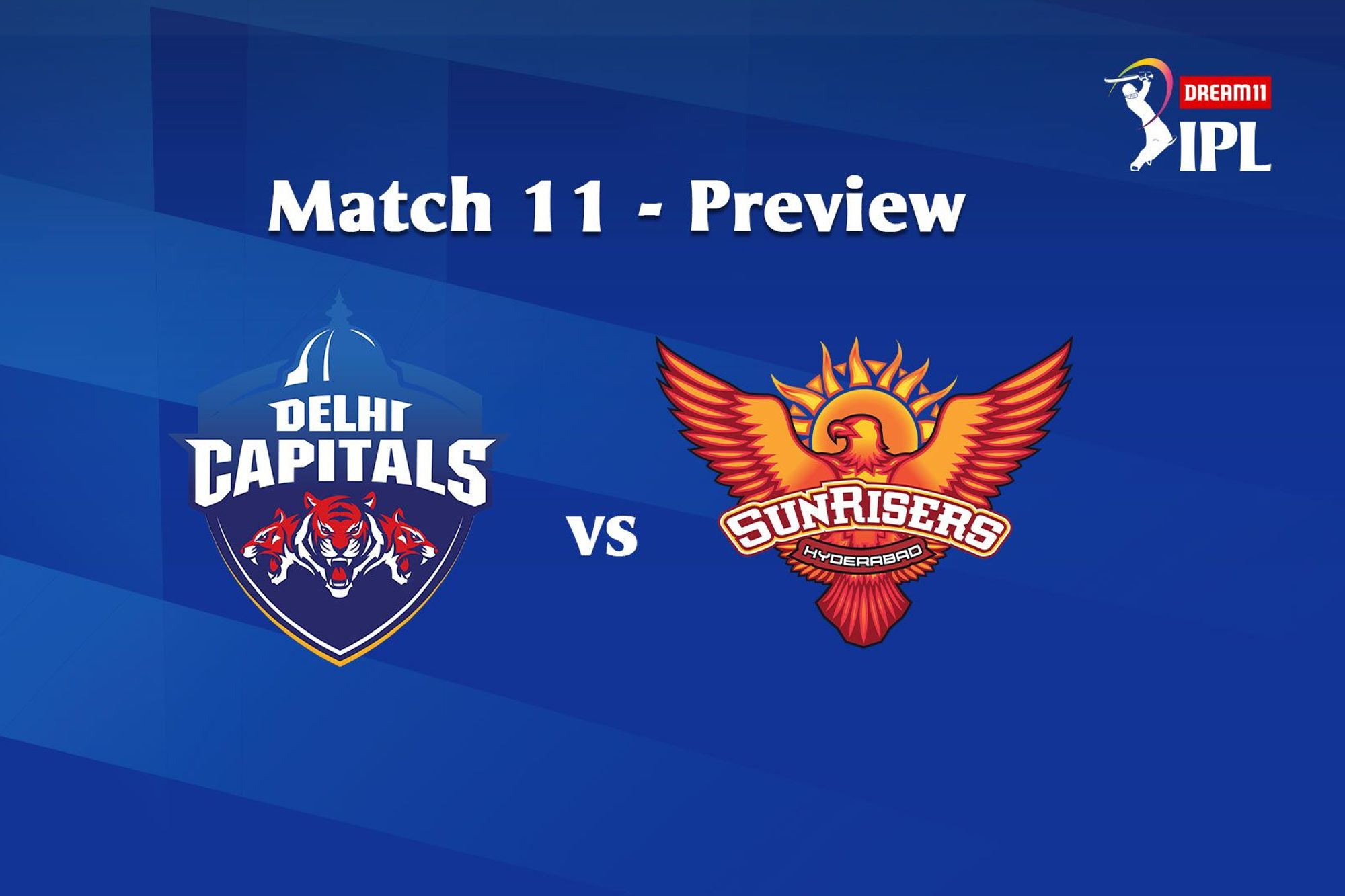 DC and SRH match scheduled for today at 7.30 Pm
