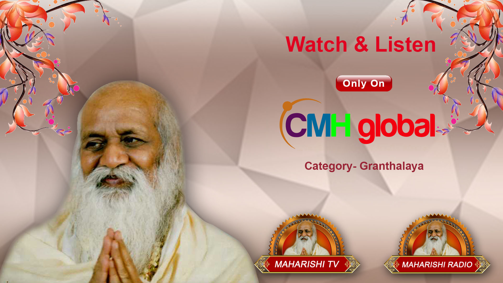 Launching Ceremony of Maharishi Tv, Radio, Newspaper and Magazine on CMH Global.