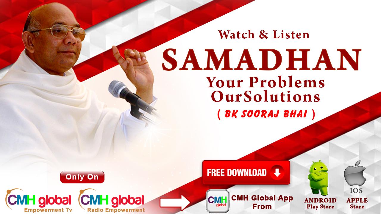 Samadhan  Ep -10 with BK Sooraj Bhai