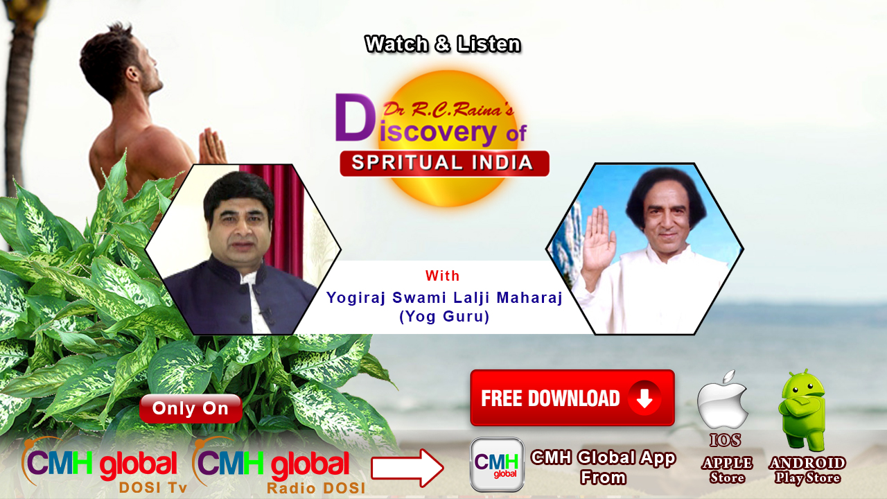 Discovery of Spiritual India Ep - 01  with Yogiraj Lalji Maharaj