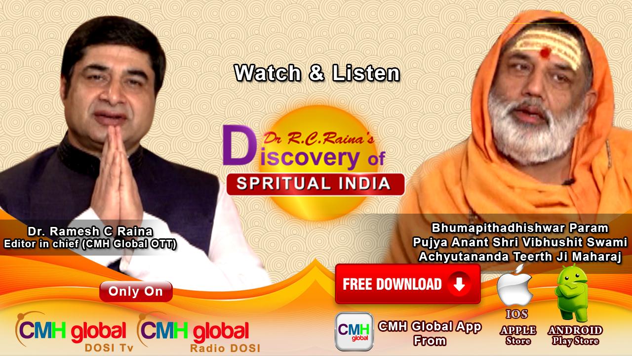 Discovery of Spiritual India  with P.P. Jagadguru Bhumapeethdeshwar Swami Achutanand Ji Maharaj  EP -01