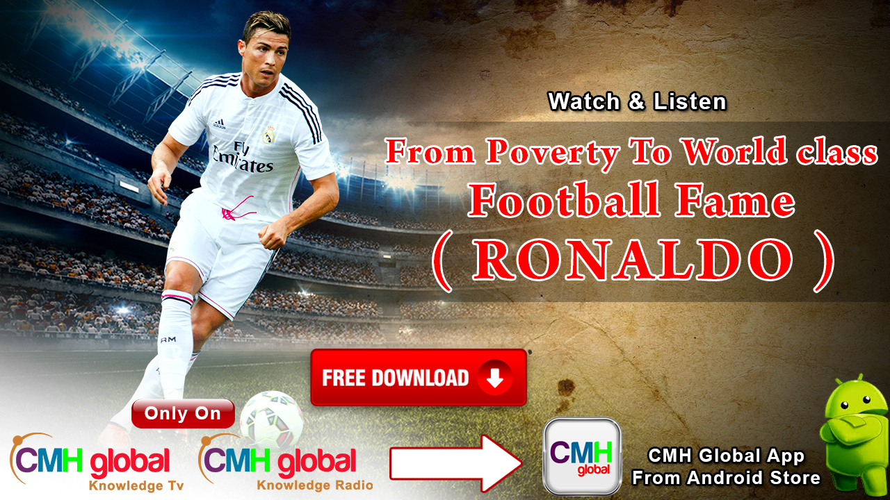 From Poverty to World Class Football  Fame - RONALDO