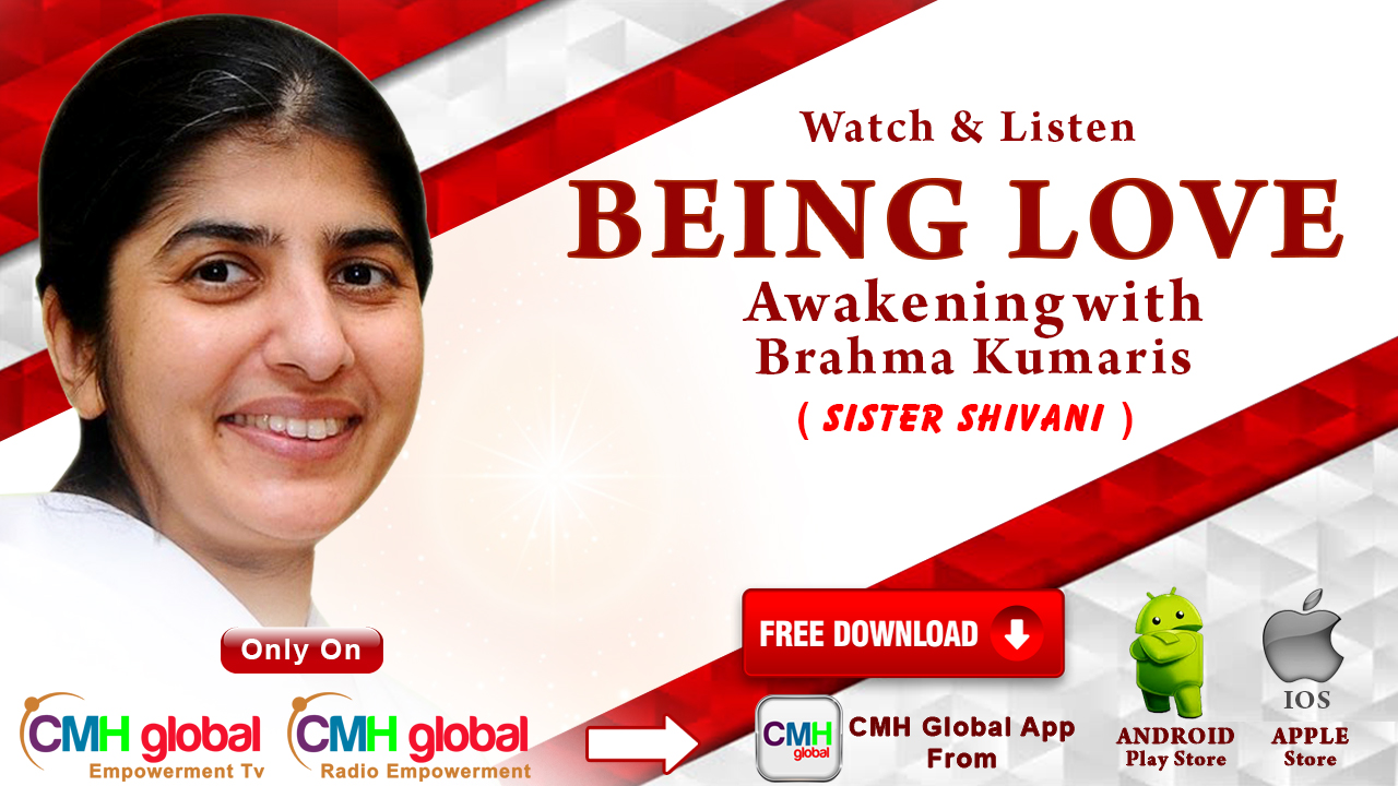 Being Love EP- 11 presented by Sister Shivani