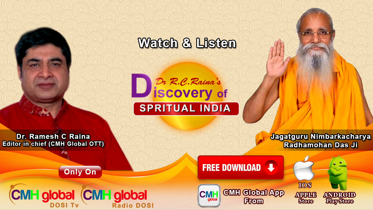 Discovery of Spiritual India  with P.P. Jagadguru Nimbarkachrya Radha Mohan Das ji EP -01